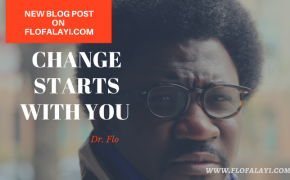 Change starts with you