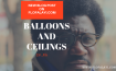 Balloons & Ceilings