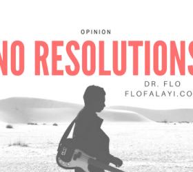 No Resolutions