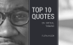 QUOTES ON CRITICAL THINKING